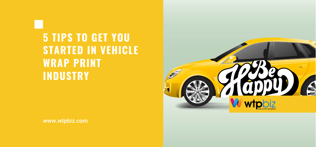 5 Tips to Get You Started in Vehicle Wrap Design for printing industry