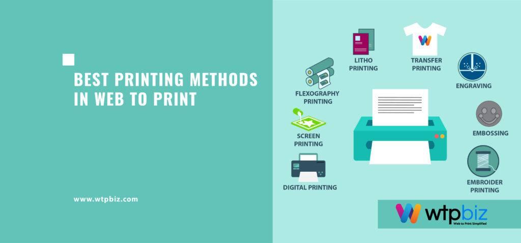 Best Printing Methods in Web to Print- 2021