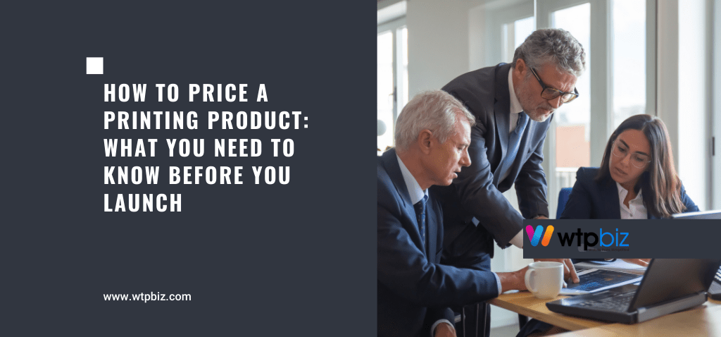 How to Price your Printing Product What You Need to Know Before You Launch