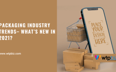 Packaging Industry Trends– What's New in 2021-WTPBiz