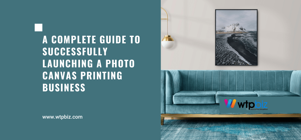 Photo Canvas Printing Business